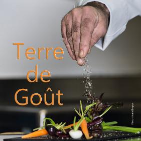 Terre de Goût, Dénicheur de saveurs